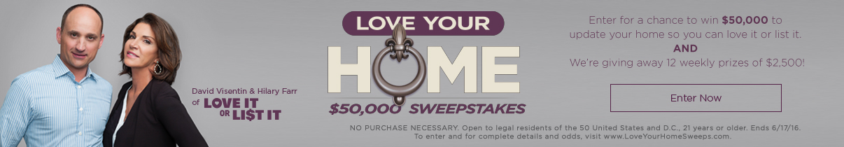 Love Your Home Sweepstakes Entry