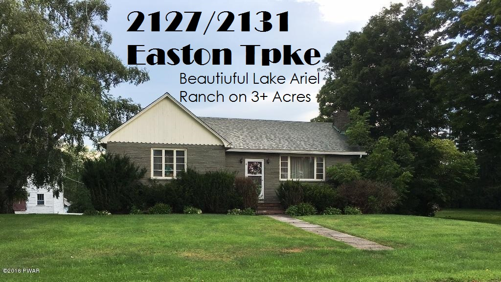 2127/2131 Easton Tpke-Beautiful Lake Ariel Ranch on 3+ Acres