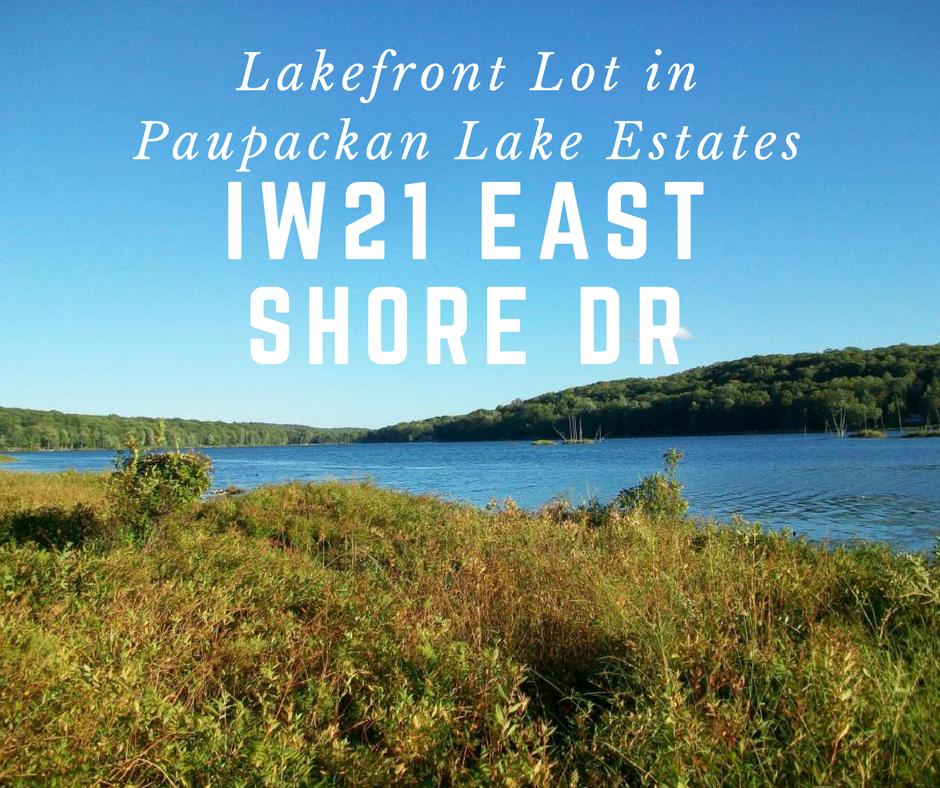 IW21 East Shore Drive: Lakefront Lot in Paupackan Lake Estates