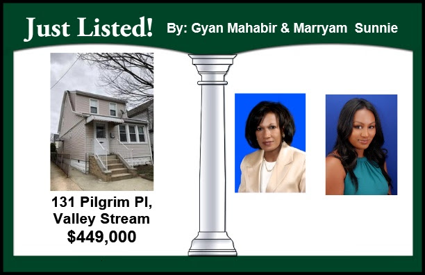 Just Listed by Gyan Mahabir and Marryam Sunnie in Valley Stream!
