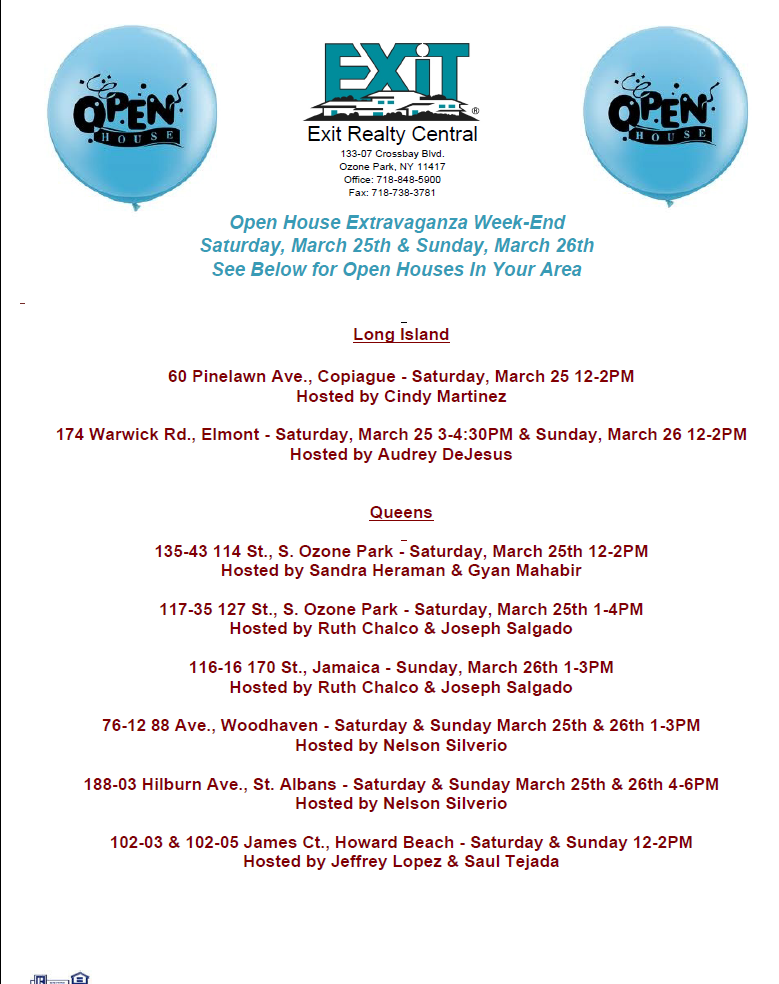 Open House Extravaganza-Sat. March 25th & Sun. March 26th