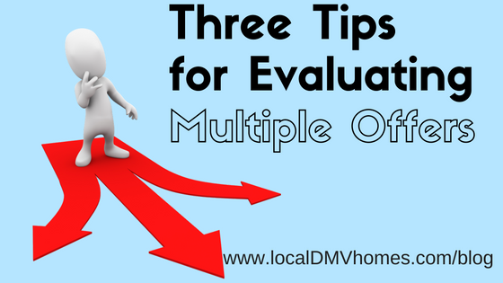 Three Tips for Evaluating Multiple Offers