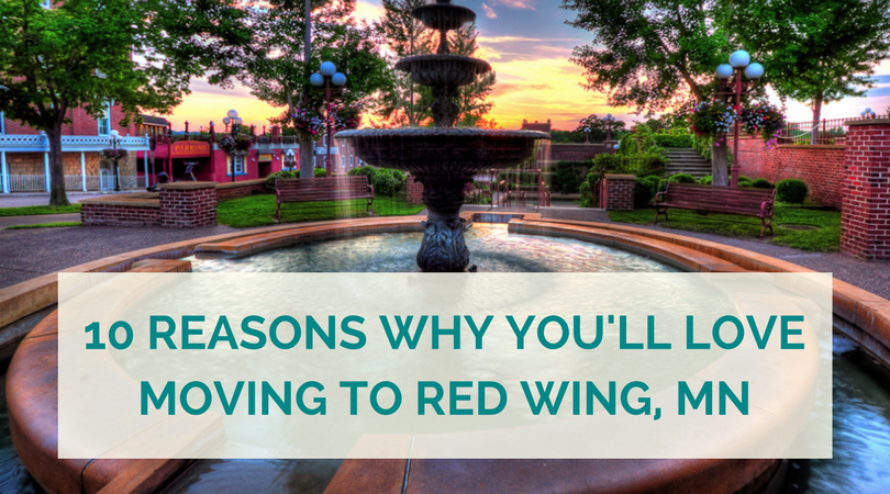 Ten Reasons Why You'll Love Moving to Red Wing