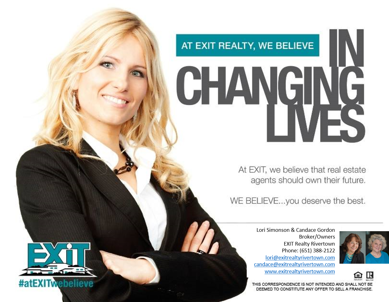 At EXIT Realty Rivertown, we believe in Changing Lives. #atEXITwebelieve
