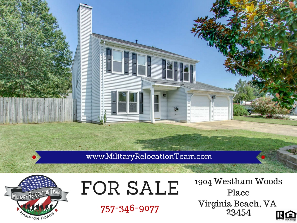 FOR SALE 1904 WESTHAM WOODS PLACE VIRGINIA BEACH, VA 23454 by The Hampton Roads Military Relocation Team