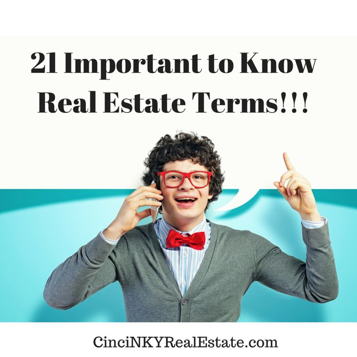 21 Important Real Estate Terms To Know