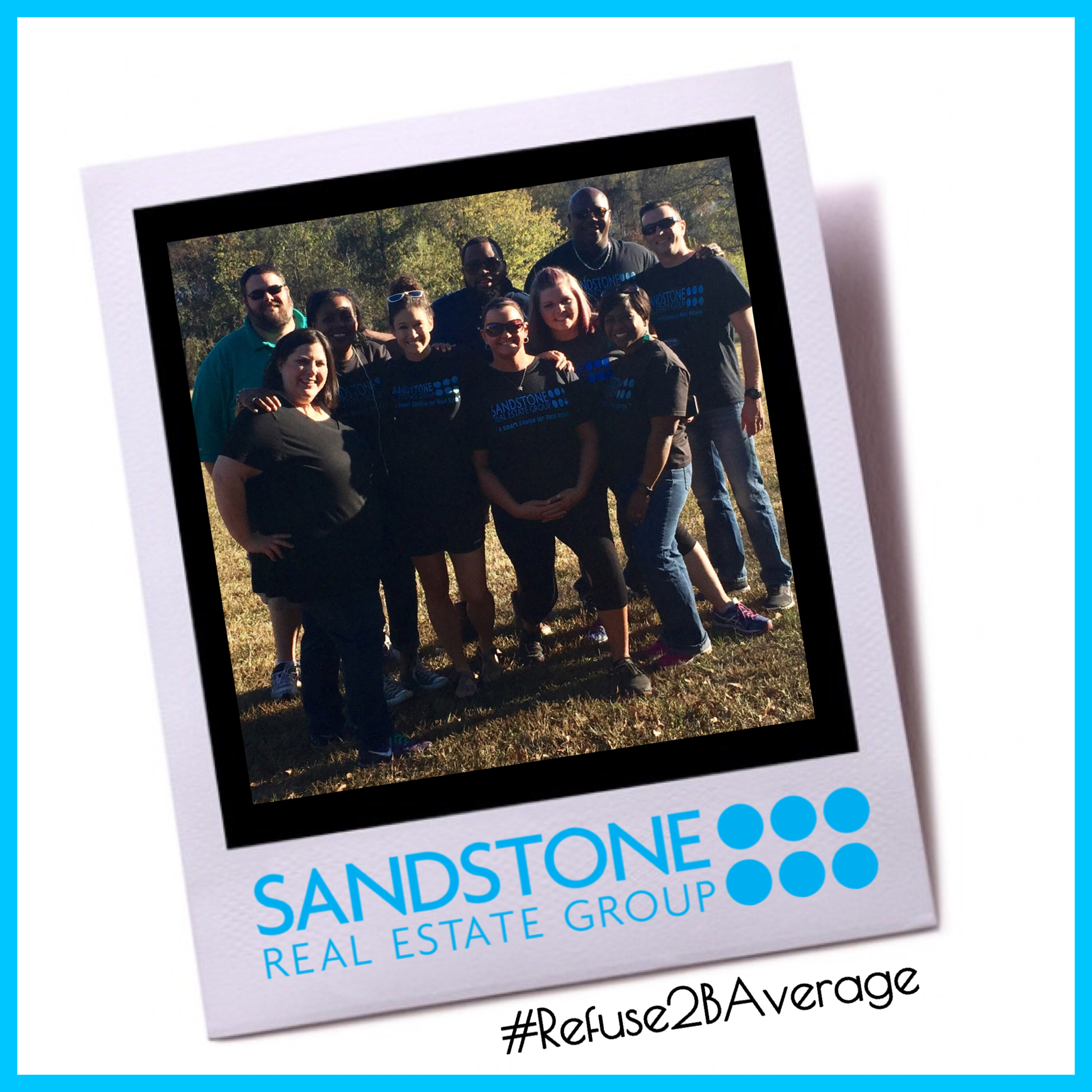 Sandstone Real Estate Group - #Refuse2BAverage